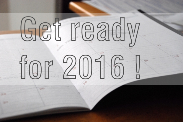 Get ready for 2016